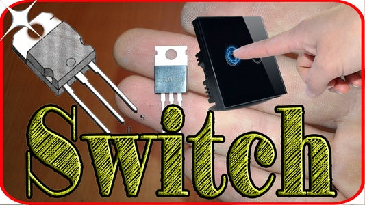 How to Make a Touch Switch Using One Mosfet