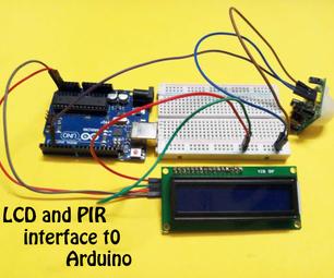PIR Sensor and LCD Interface to Arduino