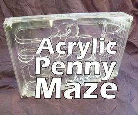 Acrylic Penny Maze