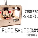 Makerbot Replicator Dual Auto Shutdown