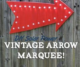 DIY Solar Power Vintage Arrow Marquee!