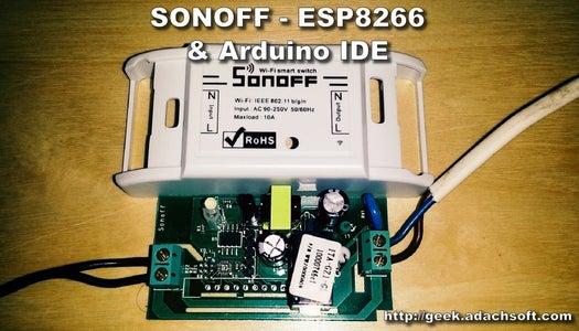 SONOFF - ESP8266 Update Firmware With Arduino IDE