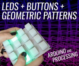 Arduino LED Button Pad That Drives Processing Animations