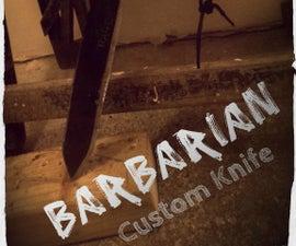 'Barbarian' Custom Knife