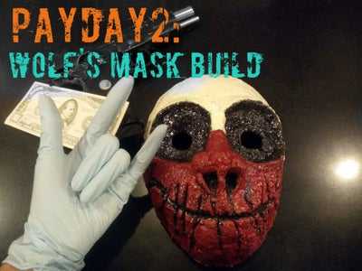 Payday: Wolf's Mask