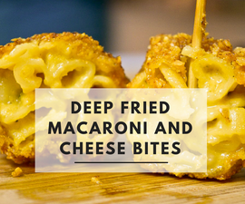 Nacho Crumbed Deep Fried Macaroni and Cheese