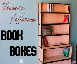 Lets make the Jefferson Book Boxes