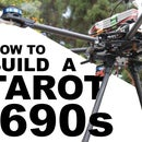 Building a Massive Tarot 690s Hexacopter!