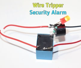 How to Make Wire Tripper Security Alarm Circuit
