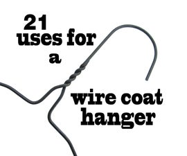 21 Uses for a wire coat hanger