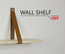 DIY - WALL SHELF // DIY-THAT'S SIMPLE
