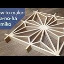How to Make Asanoha Kumiko - Japanese Woodworking