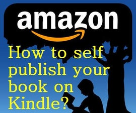 How to Self Publsh Your Book on Amazon