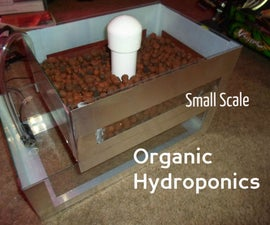 Organic Hydroponics, Small Scale