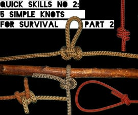 Quick Skills #2: 5 Simple Knots for Survival Part 2