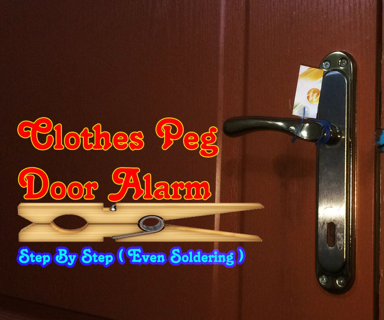 How To Make Simple Door Alarm By Using Clothes Peg Diy 4 Steps Circuit Diagram