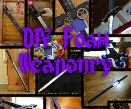 DIY Foam Weaponry