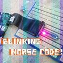 Blinking Morse Code