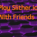 Playing Slither.io With Friends