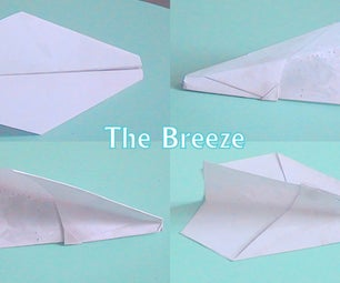 The Breeze - a Easy to Make Paper Airplane