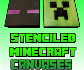 Stencil and spray your own Minecraft Canvases for cheap!