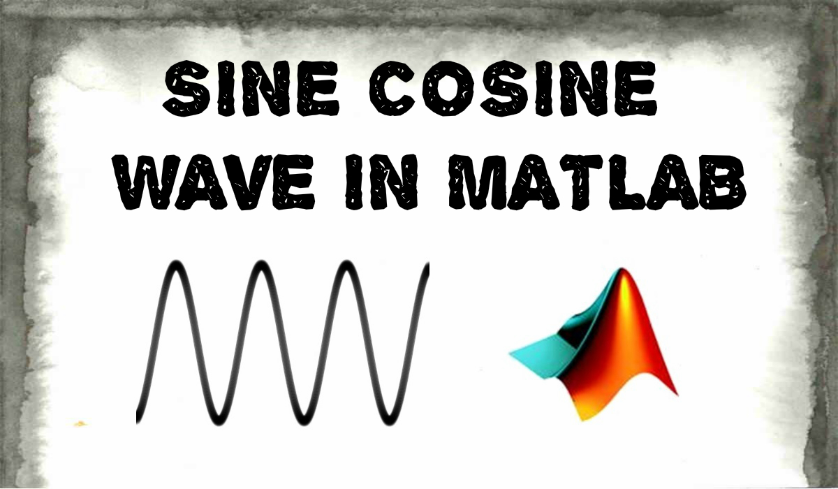 Picture of How to Plot Sine Cosine Wave in MATLAB