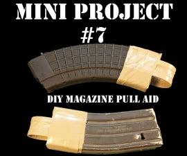 Mini Project #7: DIY Magazine Pull Aid