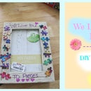 DIY Mother's Day Gift - We Love You to Pieces Frame