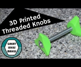 How to Make a 3D Printed Threaded Knob