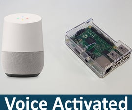 Voice Activated Google Assistant for Raspberry Pi
