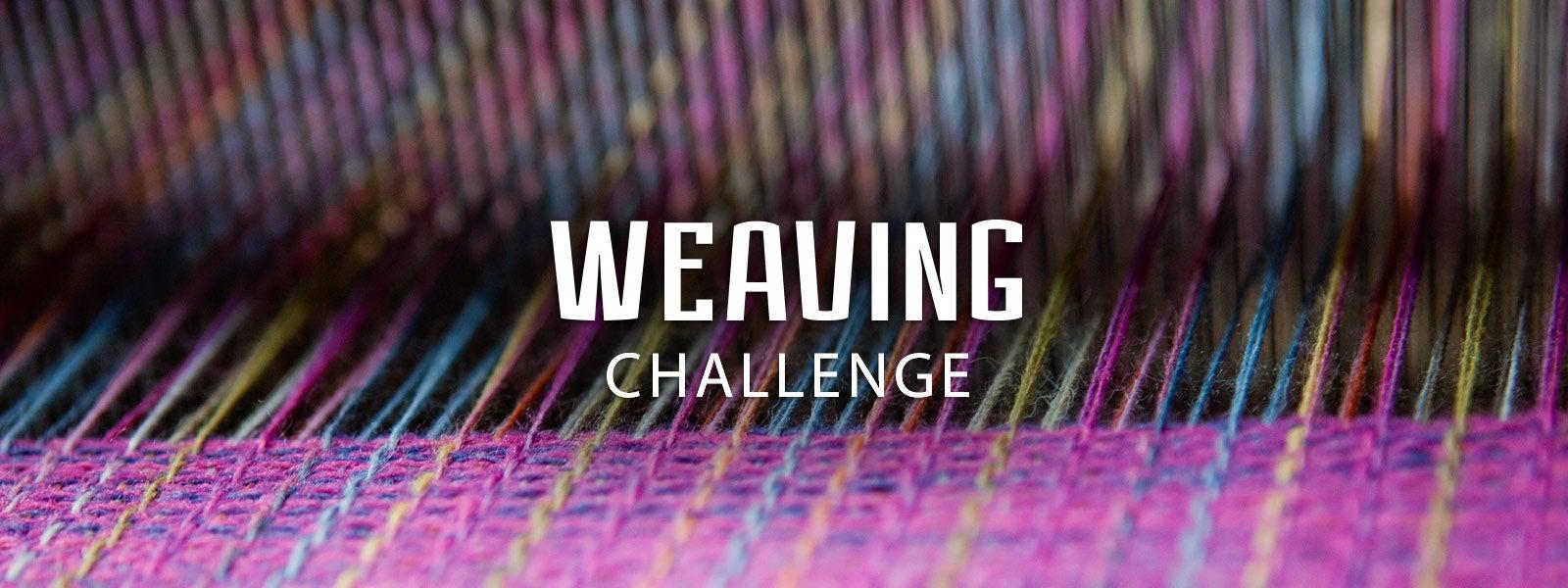 Weaving Challenge