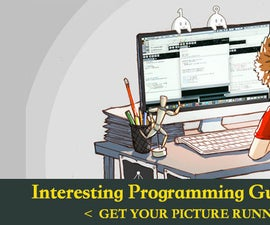 Interesting Programming Guidance for Designer--Get Your Picture Running(Part Two)