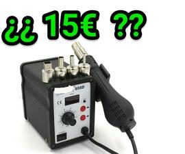 Estación pistola desoldar soldar por aire caliente ¿15€? DIY - LOW COST - solder soldering desolder desoldering hot air gun station