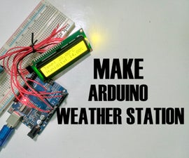 How to Make Simple Weather Station Using Arduino