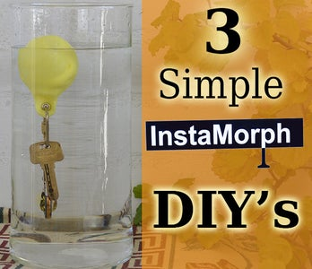 3 Simple DIY's With InstaMorph