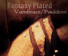 Fantasy Plated Vambrace/Pauldron