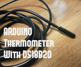 DIY Arduino Thermometer With DS18B20