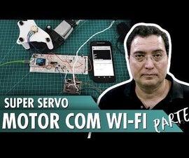 Super Servo Motor With WiFi