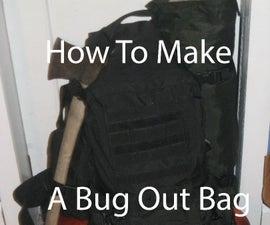 How To Make A Bug Out Bag (B.O.B.) or Long Term Survival Kit
