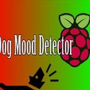 Dog Mood Detector (Raspberry Pi)