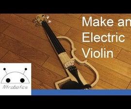 Make an Electric Violin