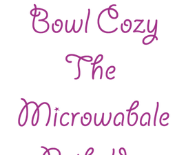 Bowl Cozies - the Microwavable Potholder