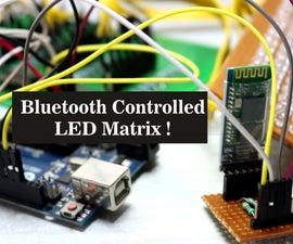 Bluetooth Controlled LED Matrix !