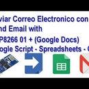 Enviar Correo Electronico Con ESP8266 (Google Docs) Google  Script App +Google Spreadsheets + Gmail