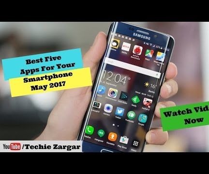 Best Andriod Apps May 2017