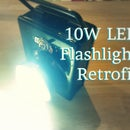 10W LED flashlight retrofit!