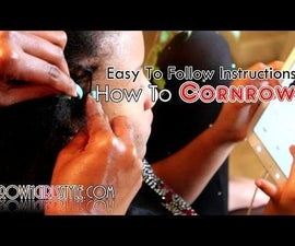 How To Cornrow Video Tutorial