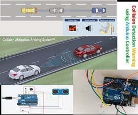 How to Make Arduino Based Collision Detection Warning System