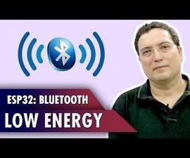 ESP32 Bluetooth Low Energy