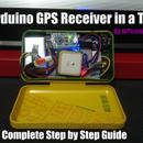 Arduino GPS Reciever In a Tin